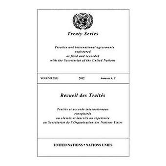 Treaty Series 2833 (Bilingual Edition) (United Nations Treaty Series / Recueil des Traites des Nations Unies)