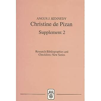 Christine de Pizan: Een bibliografische gids: Supplement 2: Supplement No.2 (Research Bibliographies and Checklists...