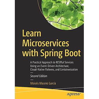Learn Microservices with Spring Boot by Macero Garcia & Moises