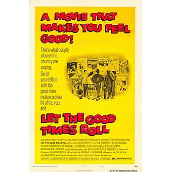 चलो गुड टाइम्स रोल मूवी पोस्टर प्रिंट (27 x 40)