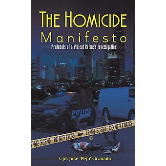 The Homicide Manifesto par Cpt Jose pepi Granado