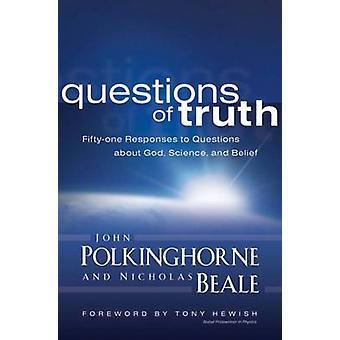أسئلة الحقيقة - واحد وخمسون ردا على أسئلة حول الله - Scie