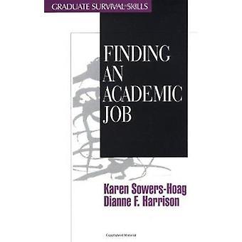 Akateemisen työn löytäminen Kirjoittanut Karen M. Sowers-Hoag - 9780761904014 Book
