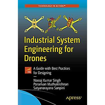Industrial System Engineering for Drones - A Guide with Best Practices