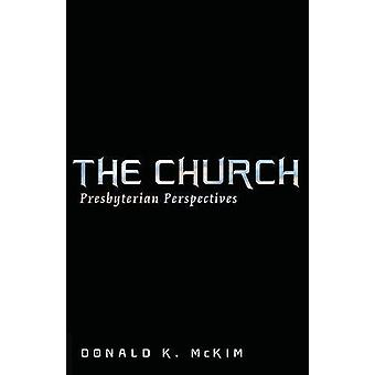 The Church by Donald K McKim - 9781532600531 Book