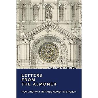 Letters from the Almoner - How and Why to Raise Money in Church by Nat