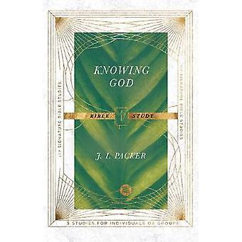 Knowing God Bible Study IVP Signature Bible Studies