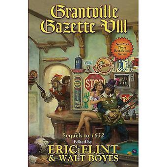 Ringen av avfyrar: Boka 8: Grantville Gazette VIII Inkover