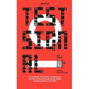 Test Signal by Edited by Nathan Connolly Dead Ink