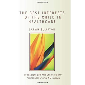 The Best Interests of the Child in Healthcare