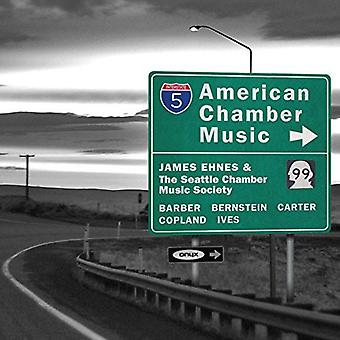 Copland / Ives / Barber / Ehnes / Seattle Chamber - American Chamber Music [CD] USA import