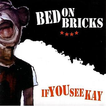 Bed on Bricks - If You See Kay [CD] USA import