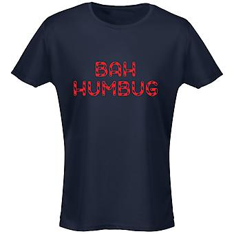 Bah Humbug Christmas Xmas Womens T-Shirt 8 Colours (8-20) by swagwear