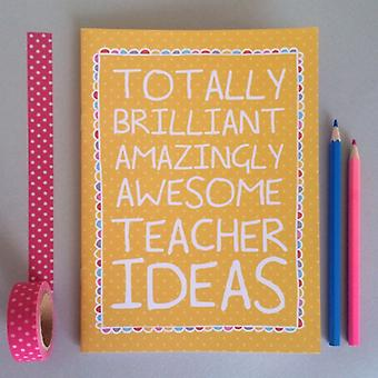 Brilliant Awesome Teacher Ideas Lined Novelty Notebook