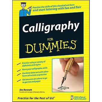 Calligraphy For Dummies by Jim Bennett - 9780470117712 Book