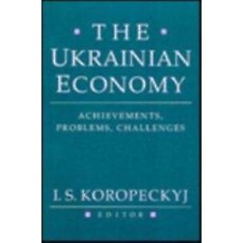 L'economia Ucraina - realizzazioni - problemi - sfide di I.S. K