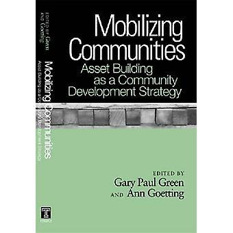 Mobilizing Communities - Asset Building as a Community Development Str