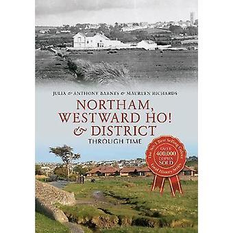 Northam - Westward Ho! & Piirin läpi aikaa Anthony Barnes - Ju