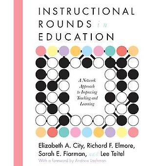 Instructional Rounds in Action by John E. Roberts - Richard F. Elmore