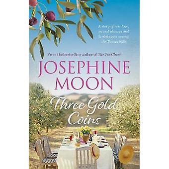 Tre guldmynt av Josephine Moon - 9781760291976 Bok
