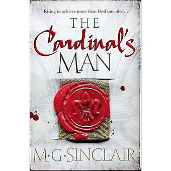 The Cardinal's Man by M. G. Sinclair - 9781785301094 Book