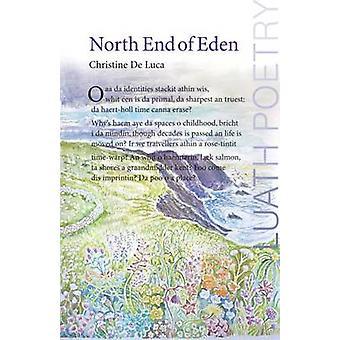 L'extrémité nord du jardin d'Éden par Christine De Luca - livre 9781906817329