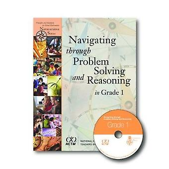 Navigating Through Problem Solving and Reasoning in Grade 1 - 9780873