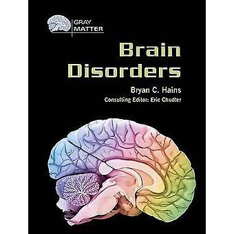 Troubles cérébraux par Bryan Hains - livre 9780791085134