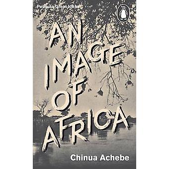 An Image of Africa/ The Trouble with Nigeria by Chinua Achebe - 97801