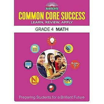 Barron's Common Core Success Grade 4 Math Workbook - Grade 4 by Barron