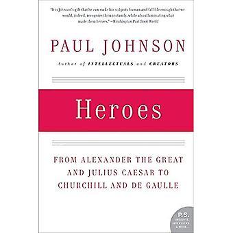 Héroes: De Alejandro Magno y Julius Caesar a Churchill y de Gaulle (P.S.)