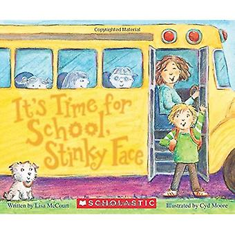Det är dags för skola, stinkande ansikte (en styrelse bok) (stinkande ansikte) [styrelse bok]