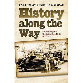Historia längs vägen: berättelser bortom Texas vägkanten markörer