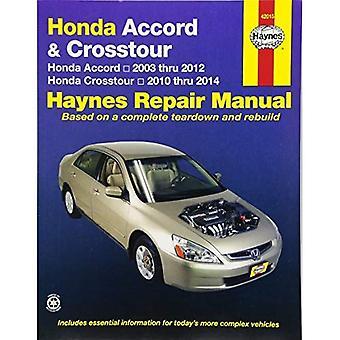 Manuel de réparation automobile Honda Accord et Crosstour: 2003-14 (Haynes Repair Manual)