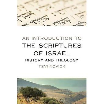An Introduction to the Scriptures of Israel: History and Theology