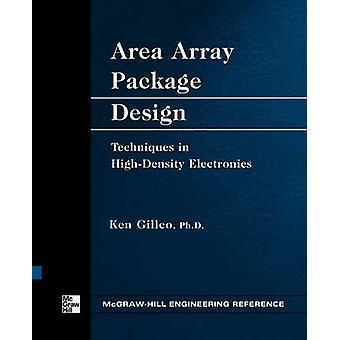 Area Array Package Design by Gilleo & Ken
