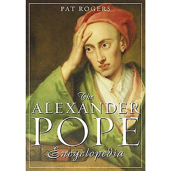 The Alexander Pope Encyclopedia by Rogers & Pat