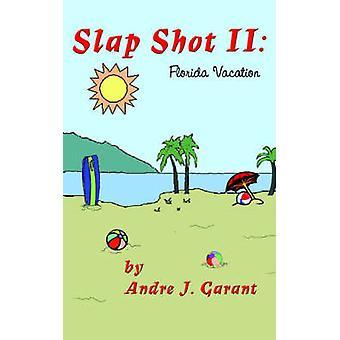 Slap Shot II Florida ferie ved Garant & Andre J.