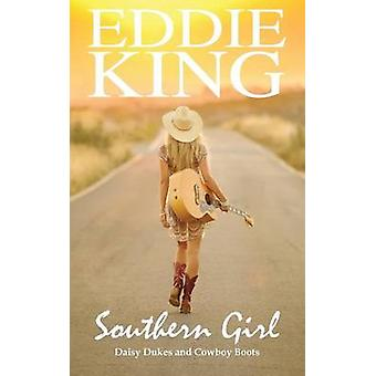 Southern Girl Daisy Dukes and Cowboy Boots by King & Eddie