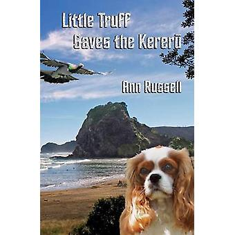 Little Truff saves the kereru by Russell & Ann