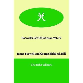 Boswells livet til Johnson Vol. IV av Boswell & James