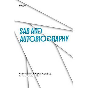 Sab and Autobiography by Gertrudis Gomez De Avellaneda Y Arteaga - Ni