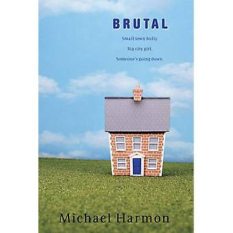 Brutal by Michael Harmon - 9780440239956 Book