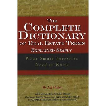 The Complete Dictionary of Real Estate Terms Explained Simply - What S