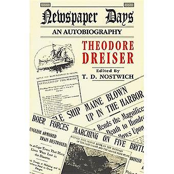 Newspaper Days (New edition) by Theodore Dreiser - 9781574231380 Book