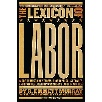 The Lexicon of Labour - More Than 500 Key Terms - Biographical Sketche