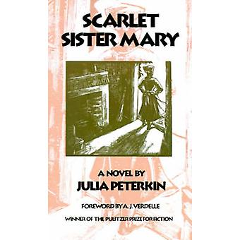 スカーレットの妹のメアリーによってピーターキン ジュリア - A.J. Verdelle - 9780820323770