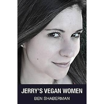Jerrys Vegan Women by Shaberman & Ben