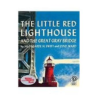 The Little Red Lighthouse and the Greatgray Bridge by Hildegarde H Sw