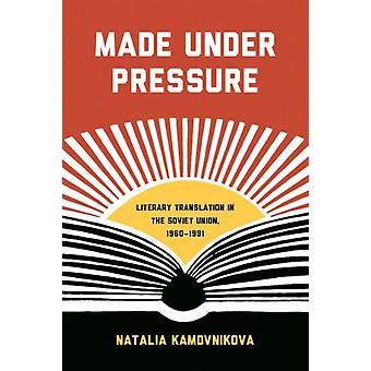 Made Under Pressure by Natalia Kamovnikova